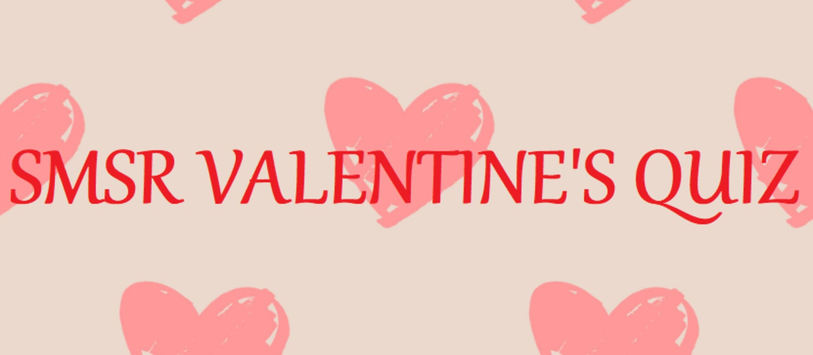 SMSR Valentine's virtual quiz